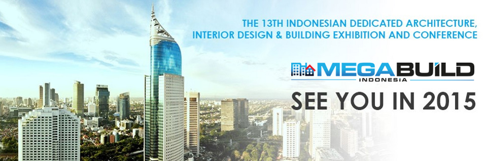 We Join The Mega Build Indonesia Expo 2015